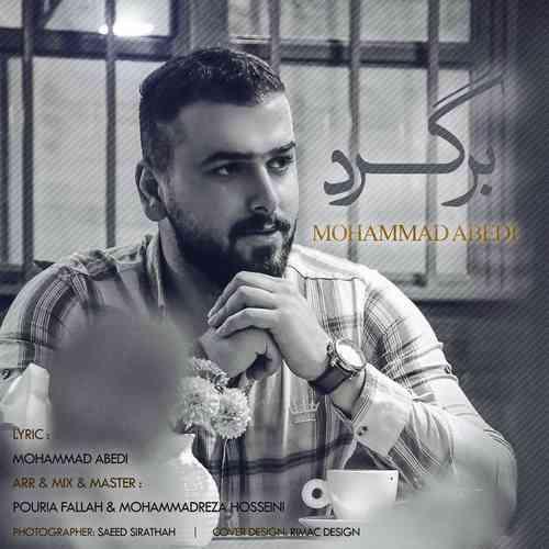دانلود اهنگ جدید محمد عابدی برگرد
