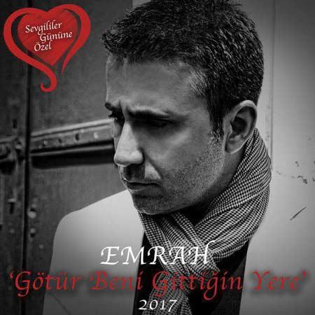 https://radiojavanhd.com/content/uploads/2017/02/Emrah-Gotur-Beni-Gittigin-Yere.jpg