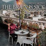 آلبوم عرفان آرتو – مغز بیمار است